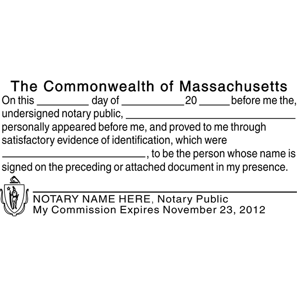 Massachusetts SIGNATURE WITNESS Notary Stamp Imprint Example