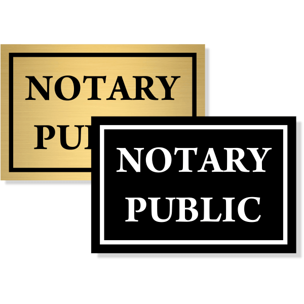 """Notary Public Sign 